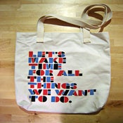 Image of LETS MAKE TIME - Tote Bag