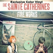 "Image of ALR: 013 The Sainte Catherines ""Fire Works"" EXCLUSIVE COLOR VINYL"
