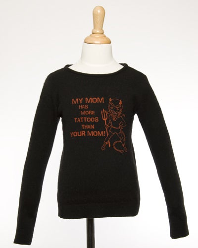"""Image of """"My mom has more tattoos than your mom!""""  Cashmere Sweater"""