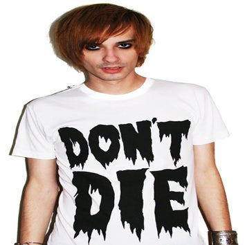 Image of Don't Die (White)