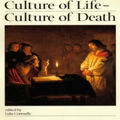 Image of Culture of Life - Culture of Death