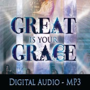 Image of Great Is Your Grace - Digital Audio (MP3)