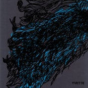"""Image of YVETTE s/t 4-song 7"""" (limited edition of 350, hand screen printed)"""