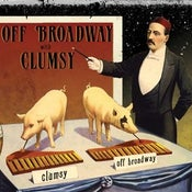 Image of split CLUMSY/OFF BROADWAY
