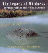 Image of Hardcover, 'The Legacy of Wildness' preface by Robert Redford, 1993
