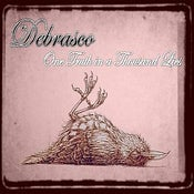 Image of Debrasco - One Truth in a Thousand lies (Ltd Edition Digipack)