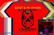 Image of Unhappy - Mask Murderer T-Shirt - CD Combo