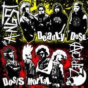 Image of Deadly Dose/Dosis Mortal Split w/ ACIDEZ (Re-mastered)
