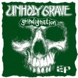"Image of Unholy Grave ""Grindignation"" EP"