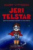Image of Jeri Telstar and the Biggest Secret in the World