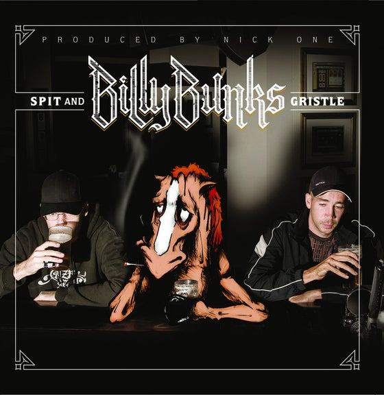 Image of BTE010 - BILLY BUNKS - Spit & Gristle