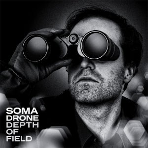Image of WOLF007 // SOMADRONE - Depth of Field : LP