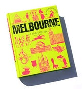 Image of The Melbourne Book - A History of Now