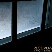 Image of Receivers- Two Years (CD)