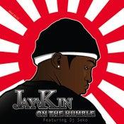 Image of Jaykin : On The Humble Feat. DJ Seko