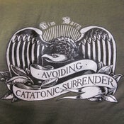 "Image of ""Avoiding Catatonic Surrender"" T-Shirt"