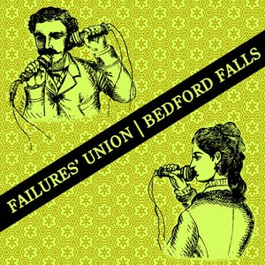 "Image of Bedford Falls/Failures' Union Split 7"""
