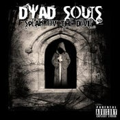 "Image of DYAD SOULS ""SPEAK OV THE DEVIL"" CD (2008)"
