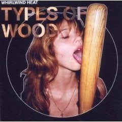Image of BRILLP102 Whirlwind Heat 'Types Of Wood' (Vinyl LP)