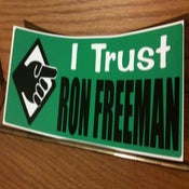 "Image of ""I Trust Ron Freeman"" sticker"