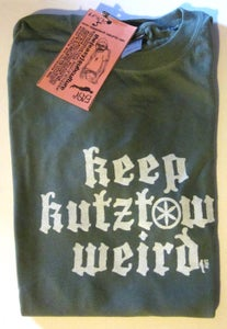 Image of KEEP KUTZTOWN WEIRD!!!!!! T.