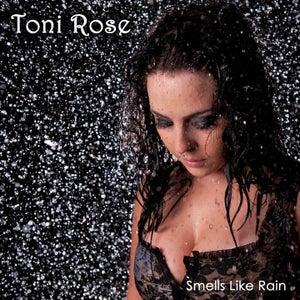 Image of Toni Rose - Smells Like Rain EP - CD