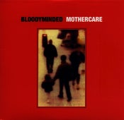 "Image of B!041 BLOODYMINDED ""Mothercare"" CD-single"