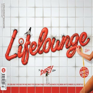 Image of Lifelounge Magazine 12 - The Dirty Edition