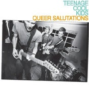 "Image of TEENAGE COOL KIDS ""Queer Salutations"" Vinyl LP"