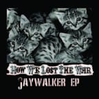 Image of BHR03-How We Lost the War - Jaywalker EP