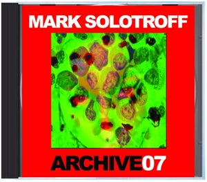 """Image of B!137 Mark Solotroff """"Archive07"""" CD"""