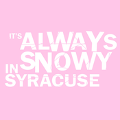 "Image of ""It's Always Snowy in Syracuse"" (Pink Shirt)"
