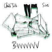 "Image of Sirs/Chalk Talk split 7"" Bvvvvvvv"