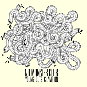 Image of NO MONSTER CLUB - YOUNG GUTS CHAMPION EP