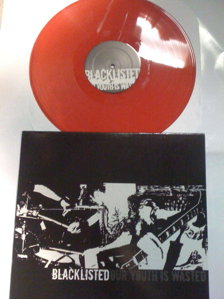 Image of Blacklisted Our Youth Is Wasted 12 inch RED vinyl