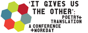 Image of It Gives Us the Other: Poetry & Translation Workday, PRESENTER