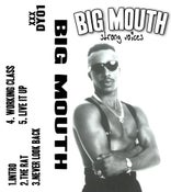 Image of DY01 Big Mouth-Strong Voices Cassette
