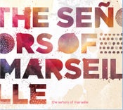 Image of the señors of marseille - the señors of marseille EP