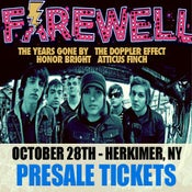 Image of 10/28 - FAREWELL with special guests [PRESALE TICKETS]