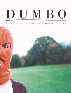 Image of Dumbo - Acts of Vandalism & Stories of Love