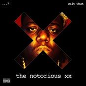 Image of the notorious xx (the notorious b.i.g. vs the xx)