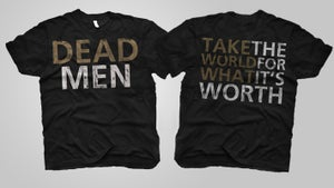"""Image of """"Take This World For What Its Worth"""" T-Shirt"""