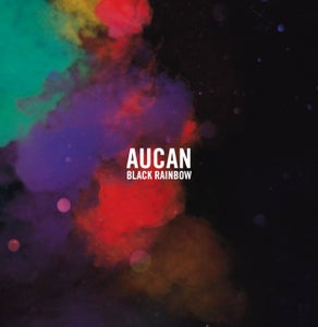 Image of Aucan - Black Rainbow