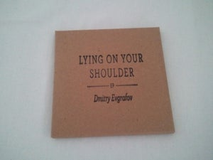 Image of Dmitry Evgrafov - Lying On Your Shoulder EP