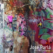 "Image of José Parlá  ""Walls, Diaries, and Paintings"""