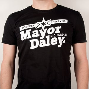 Image of Mayor Daley Forever – Classic Black Tee - SOLD OUT
