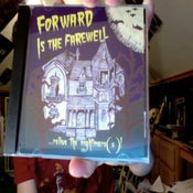 "Image of Forward Is The Farewell EP ""...Relive The Nightmare(s)!"