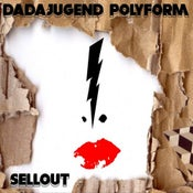 Image of Dadajugend Polyform - Sellout EP-CD