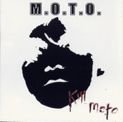 Image of M.O.T.O. - Kill M.O.T.O. CD
