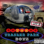 Image of The Trailer Park Boyz-Lot B